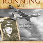 cover for The Running Man: Flying High for the Glory of God