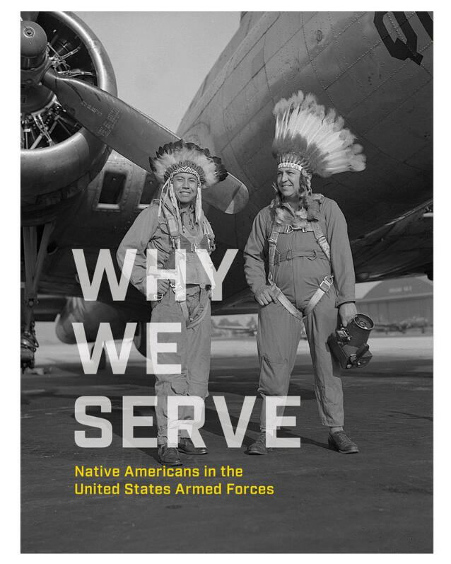 cover for Why We Serve: Native Americans in the United States Armed Forces