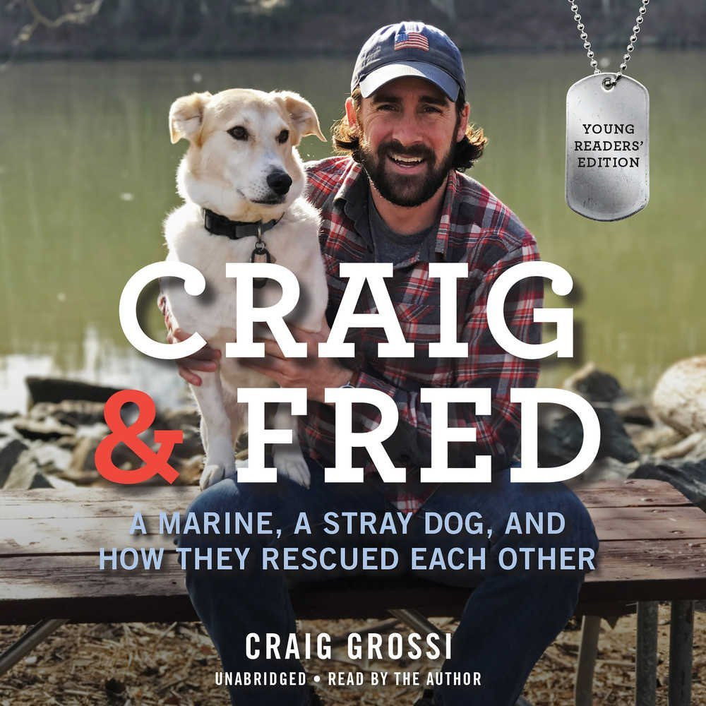 cover for Craig & Fred: A Marine, A Stray Dog, and How They Rescued Each Other
